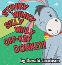 Stinky Winky Silly Willy Off Key Donkey