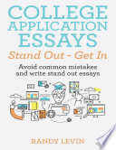 College Application Essays Stand Out   Get In  Avoid Common Mistakes and Write Stand Out Essays