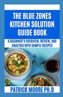 The Blue Zones Kitchen Solution Guide Book Book