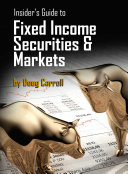 Insider S Guide To Fixed Income Securities Markets Book PDF