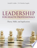 Leadership for Health Professionals Book