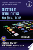 """Education on Digital Cultural and Social Media"" by Dr. S. Saileela and Dr. S. Kalaivani"