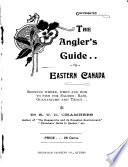 The Angler s Guide to Eastern Canada