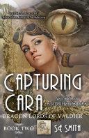Pdf Capturing Cara: Dragon Lords of Valdier Book 2