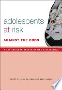 Adolescence, Risk and Resilience  : Against the Odds