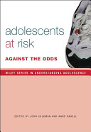 Adolescence  Risk and Resilience