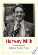 link to Harvey Milk : his lives and death in the TCC library catalog