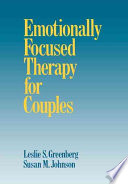 """""""Emotionally Focused Therapy for Couples"""" by Leslie S. Greenberg, Susan M. Johnson"""