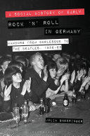 A Social History of Early Rock    n    Roll in Germany