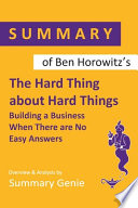 Summary of Ben Horowitz's The Hard Thing About Hard Things