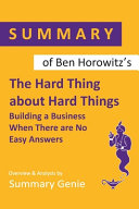 Summary of Ben Horowitz s The Hard Thing About Hard Things