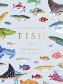 The Secret Life of Fish
