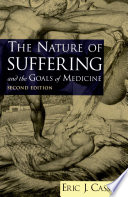"""""""The Nature of Suffering and the Goals of Medicine"""" by Eric J. Cassell"""