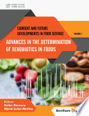 Advances in the Determination of Xenobiotics in Foods Book