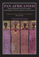 Pdf Pan-Africanism: Political Philosophy and Socio-Economic Anthropology for African Liberation and Governance Telecharger