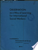 Observation as a Way of Learning for International Social Workers