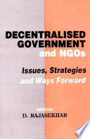Decentralised Government and NGOs  : Issues, Strategies and Ways Forward