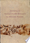 Investing In Animal Health Research To Alleviate Poverty