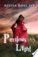 Free Download Perilous Light (The Afterglow Trilogy #2) Book