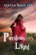 Perilous Light (The Afterglow Trilogy #2) Pdf/ePub eBook
