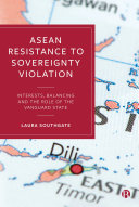 ASEAN Resistance to Sovereignty Violation