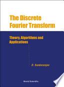 The Discrete Fourier Transform