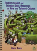 Problem-Solving and Thinking Skills Resources for Able and Talented Children