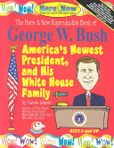 The Here & Now Reproducible Book of George W. Bush