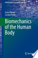 """Biomechanics of the Human Body"" by Emico Okuno, Luciano Fratin"