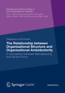The Relationship between Organizational Structure and Organizational Ambidexterity [Pdf/ePub] eBook