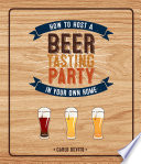 How To Host a Beer Tasting Party In Your Own Home Book