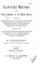 Lawyers' Record and Official Register of the United States