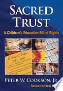 Sacred Trust  : A Children's Education Bill of Rights