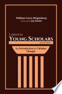 Letters to Young Scholars  Second Edition