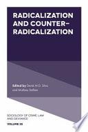 Radicalization and Counter Radicalization