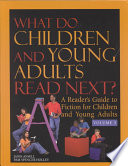 What Do Children and Young Adults Read Next?  : A Reader's Guide to Fiction for Children and Young Adults , Volume 5