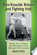 Bare Knuckle Britons and Fighting Irish