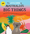 The Little Book of Australia's Big Things
