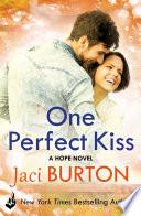 One Perfect Kiss  Hope Book 8