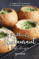 Authentic Restaurant Style Recipes