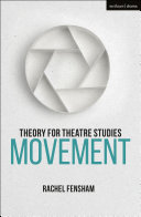 Theory for Theatre Studies  Movement