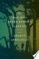 The Man Who Never Stopped Sleeping Book