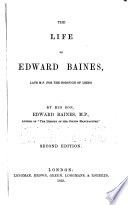 The Life of Edward Baines, Late M. P. for the Borough of Leeds