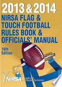2013 and 2014 NIRSA Flag and Touch Football Rules Book and Officials  Manual 16th Edition Book