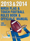 Pdf 2013 and 2014 NIRSA Flag and Touch Football Rules Book and Officials' Manual 16th Edition