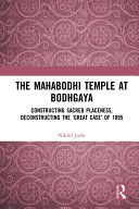 The Mahabodhi Temple at Bodhgaya