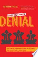 Industrial Strength Denial