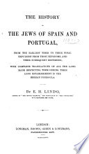 The History of the Jews of Spain and Portugal