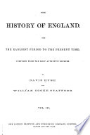 The History of England from the Earliest Period to the Present Time