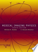 Medical Imaging Physics Book
